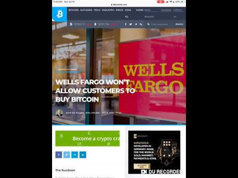 """""""Wells Fargo"""" Forbidding It's Customers From Investing In Bitcoin And Crypto Currencies!"""