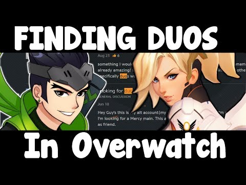 Why Finding A Overwatch DUO QUEUE PARTNER To Play With Is SO HARD   How To Find A Team Season 6 Tips