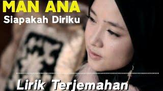 Download MAN ANA (SIAPAKAH DIRIKU) DAN LIRIK TERJEMAHAN BY NISSA SABYAN