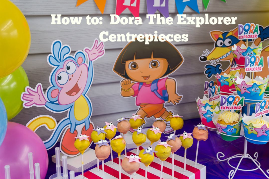 How To Make Dora The Explorer Boots Swiper Centerpieces At Home