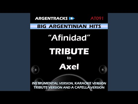 Afinidad In The Style Of Axel (Instrumental Version)