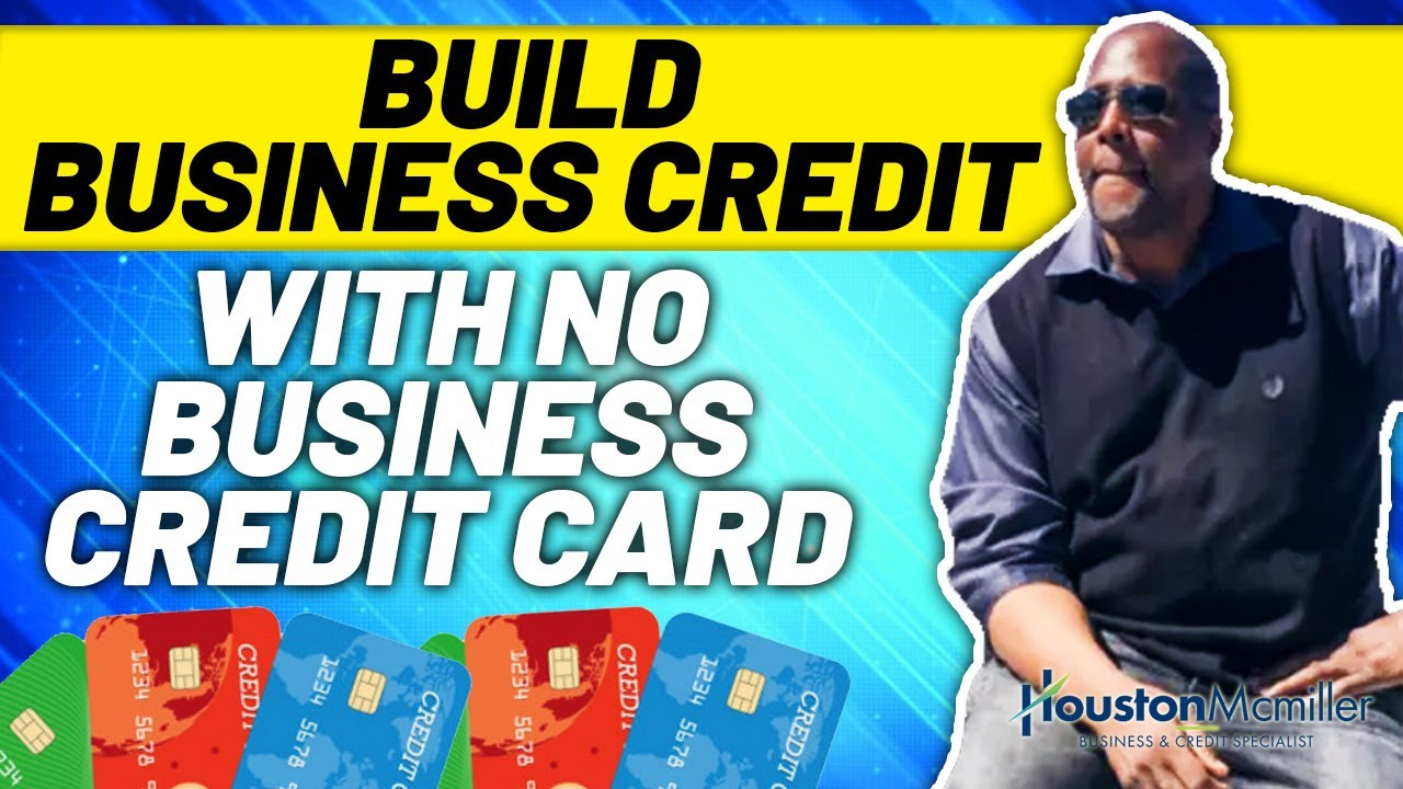 Download 5 Best Ways To Build Business Credit With No Business Credit Cards 2021.