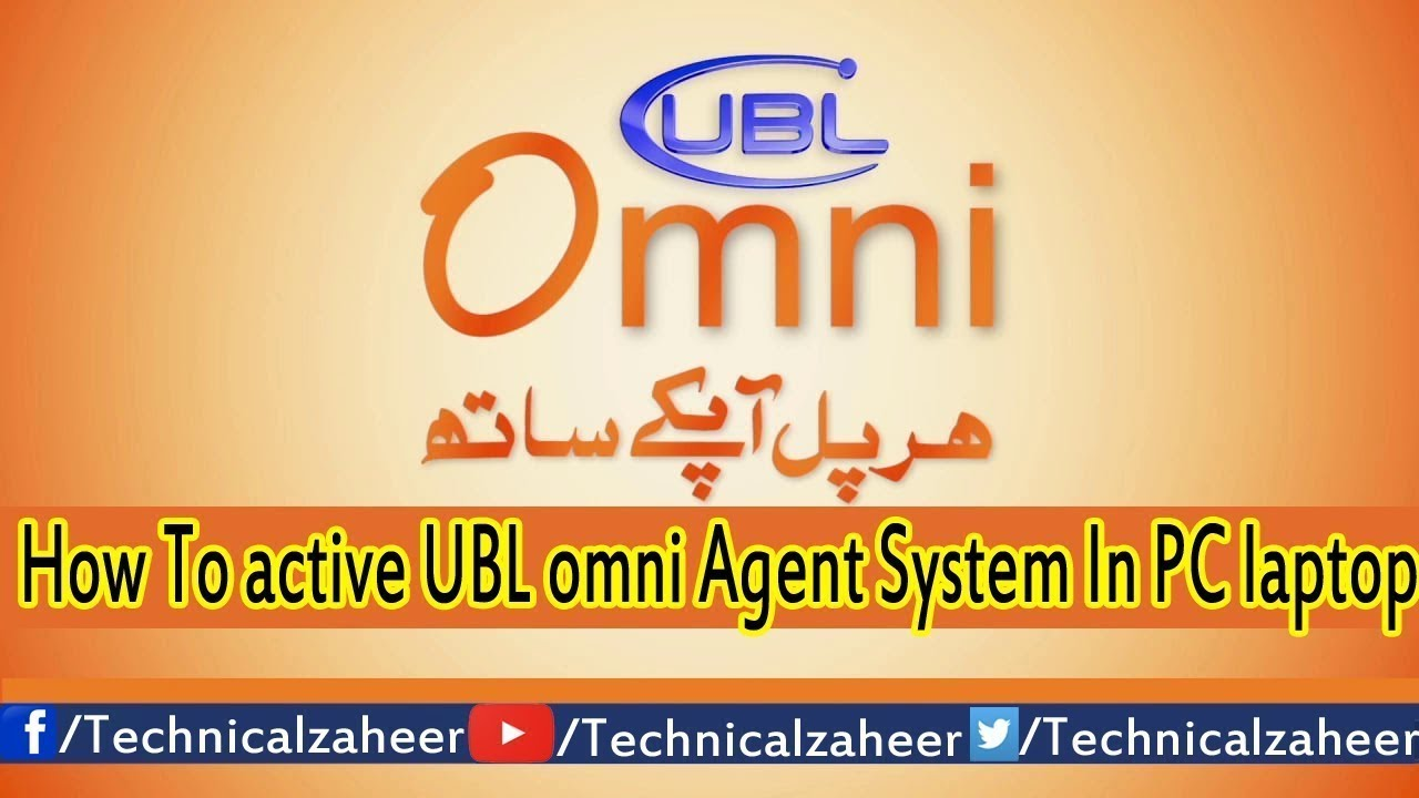 How to Activate UBL Omni Agent System in PC Laptop In Urdu