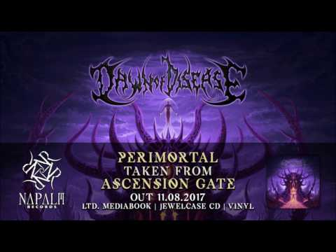 DAWN OF DISEASE - Perimortal (Official Audio) | Napalm Records