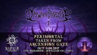 DAWN OF DISEASE - Perimortal (Official Audio) | Napalm Records