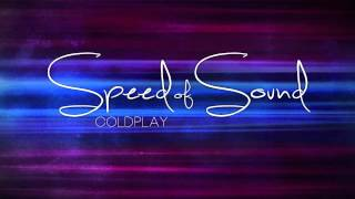 "Coldplay ""Speed of Sound"" Lyrics HD"