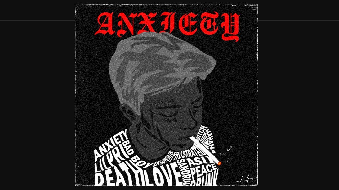 DOWNLOAD LILPRI – ANXIETY ( Official Music Audio ) Mp3 song