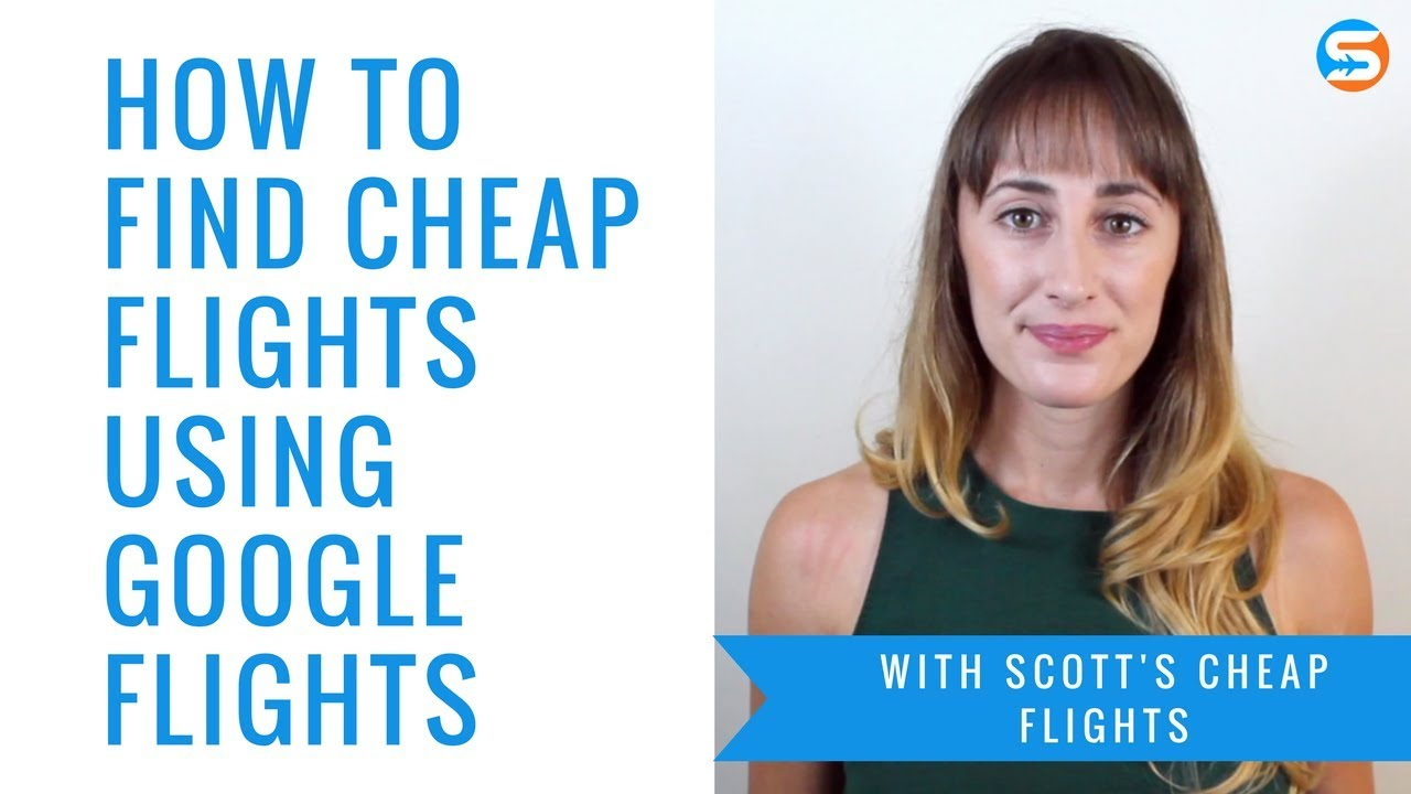 How to find cheap flights using google flights youtube for How to find cheapest flight
