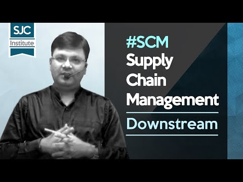 What Is Downstream Flow In Supply Chain Management? | CA Satish Jalan