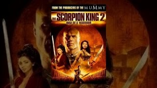 The Scorpion King 2:  The Rise of a Warrior