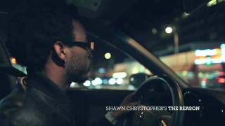 shawn chrystopher the reason official music video
