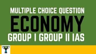 Group 1- Economy - MCQ- Growth Path