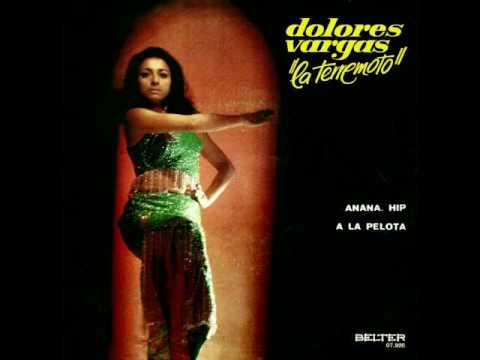 "A la Pelota - Dolores Vargas ""La Terremoto"""