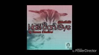 Hasi Ban Gye (Cover) - Raman Dhaliwal Ft Desi Hits