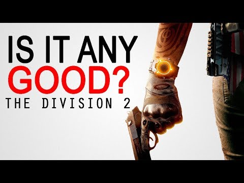 My Thoughts On The Division 2 So Far