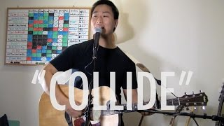 Collide Cover {LIVE} + Remain (Original) Interlude - Howie Day (Sam Capolongo)