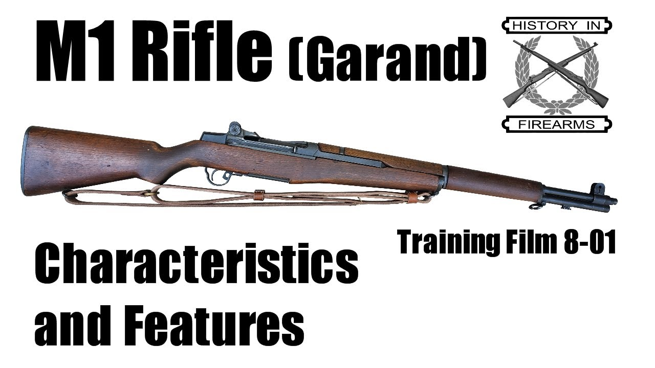 M1 Rifle (Garand) Characteristics and Features (TF 8-01)