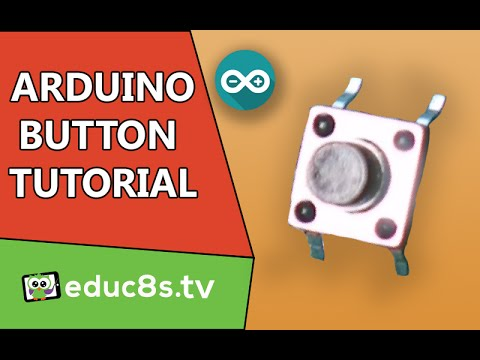 Arduino Turorial: How to use a button with Arduino Uno