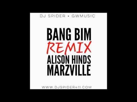 Marz Ville & Alison Hinds - Bang Bim (2016 By GW Music & VPAL Music)RMX DJ Spider