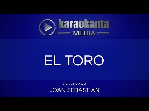 Karaokanta - Joan Sebastian - El toro