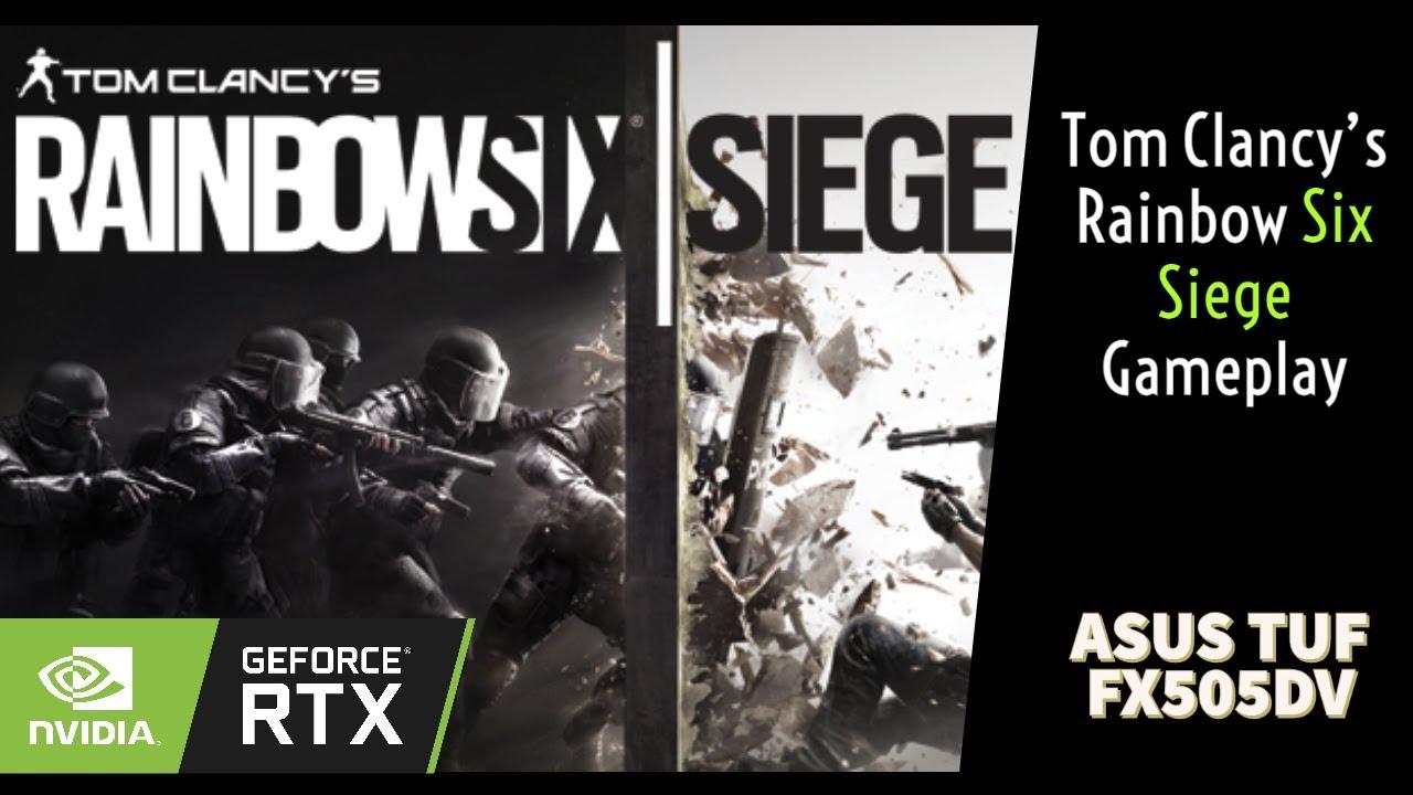 ASUS TUF FX505DV Gameplay || Rainbow Six Siege || Ultra || Ryzen 7 3750H || nVidia RTX 2060 OC 6GB