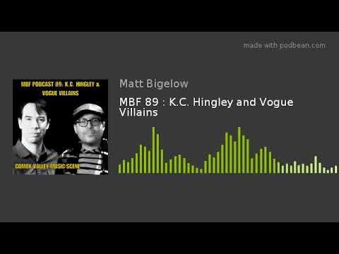 MBF 89 : K.C. Hingley and Vogue Villains