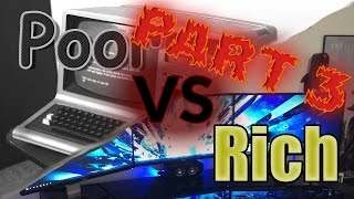 Rich VS Poor Gamers Life 3: The Cringelord Rises