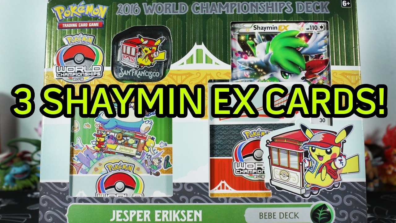 Pokemon Cards Opening A Shaymin Ex 2016 World Championships Deck