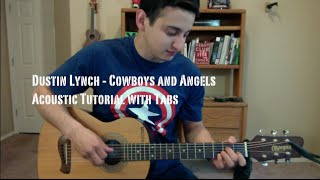 Dustin Lynch Cowboys and Angels Guitar Lesson Tutorial with Tabs.mp3