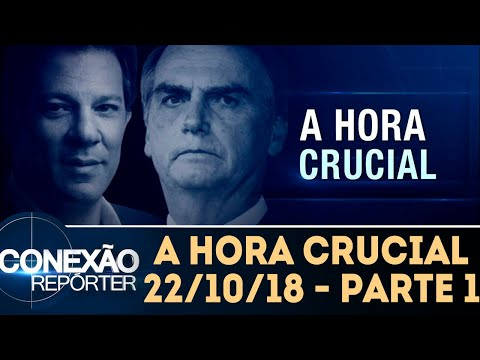 A Hora Crucial - Parte 1 | Conexão Repórter (22/10/18)