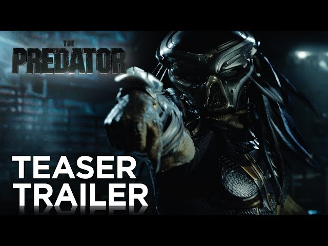The Predator | Teaser Trailer | 20th Century FOX