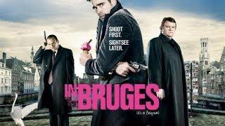Erőszakik - (In Bruges) angol-amerikai vígjáték,  2008 (Teljes film magyarul)