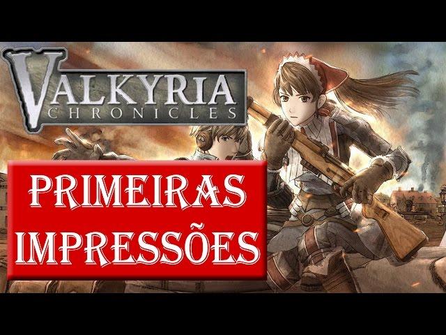 Valkyria - Primeiras Impressões