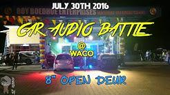 """Car Audio Battle 8"""" Open Deur @ Waco"""