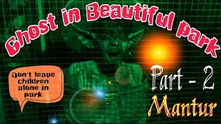Mantur Bhut bangla | Mantur park Karnataka part - 2