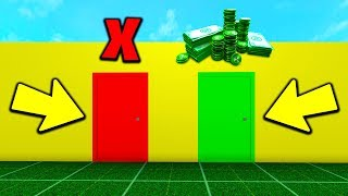 DON'T CHOOSE THE WRONG ROBLOX DOOR! *WIN ROBUX*