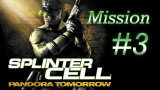 [PC/HD] Splinter Cell: Pandora Tomorrow - Mission 3 - Paris-Nice, France