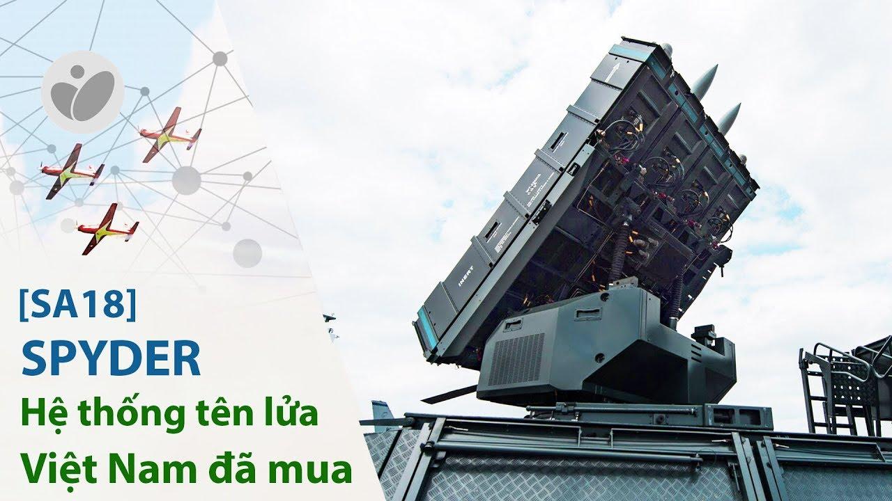 [SA2018] SPYDER - hệ thống phòng không tối tân của Israel, Việt Nam cũng có | Xe.tinhte.vn
