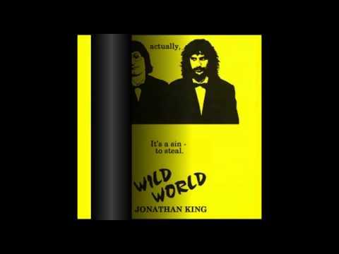 Jonathan King - Wild World [1987]
