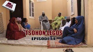 TSOHON LEGOS EPISODE 14 HAUSA COMEDY DRAMA 2019