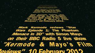 "Mark Kermode reviews ""Star Wars: Phantom Menace 3D"" (complete version)"