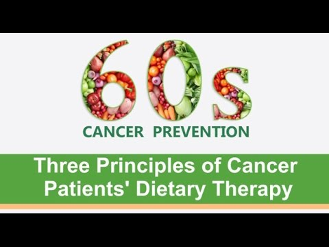 Three principles of cancer patients' dietary therapy
