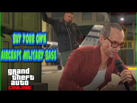 GTA 5 How To Buy Your Own Aircraft Military Base Online (Smuggler's Run DLC)