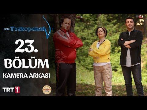 Tozkoparan - 23. Bölüm Kamera Arkası