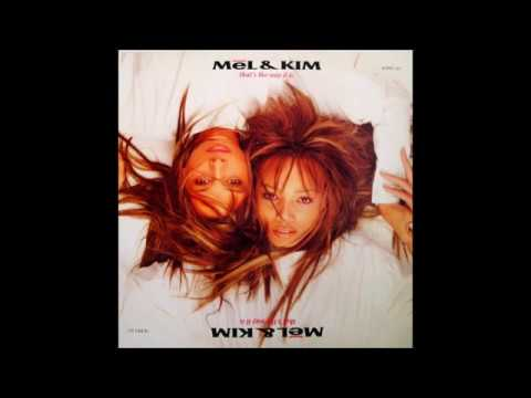 Mel & Kim - That's The Way It Is (Looking After Number One Re Edit)