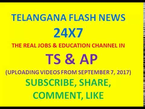 TELANGANA FLASH NEWS 24X7    THE REAL JOBS & EDUCATION CHANNEL  