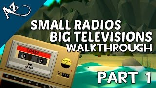 Small Radios Big Televisions - Part 1 - Walkthrough Gameplay [HD - No Commentary]