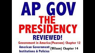 AP GOV Review Chapter 12 The Presidency