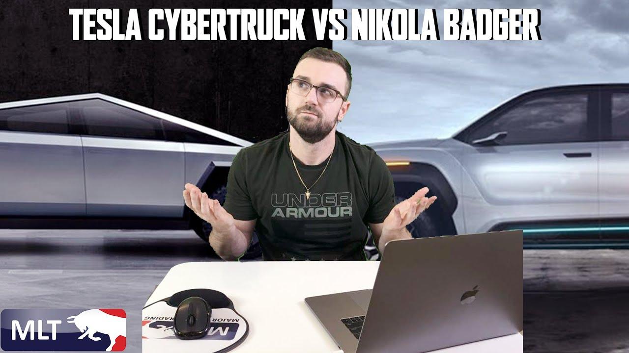 Tesla Cybertruck vs. Nikola Badger