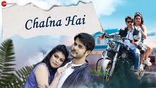 Chalna Hai - Official Music Video | Shahid Mallya | Vishnu Mishra | Jay Soni | Riya